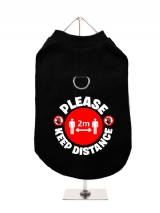 ''Please Keep Distance'' Harness-Lined Dog T-Shirt